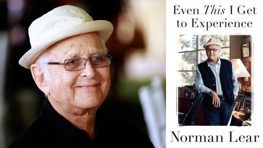 """Norman Lear looks back on his family and his influential career with """"Even This I Get to Experience."""""""