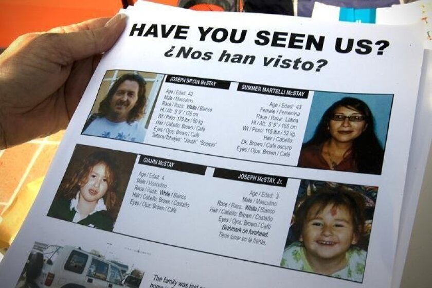 Fliers with color photos of the missing McStay family handed out by family on Saturday April 3, 2010, in San Ysidro. The McStay family's vehicle, a white 1996 Isuzu Trooper, was found abandoned in a San Ysidro parking lot on Feb. 8.