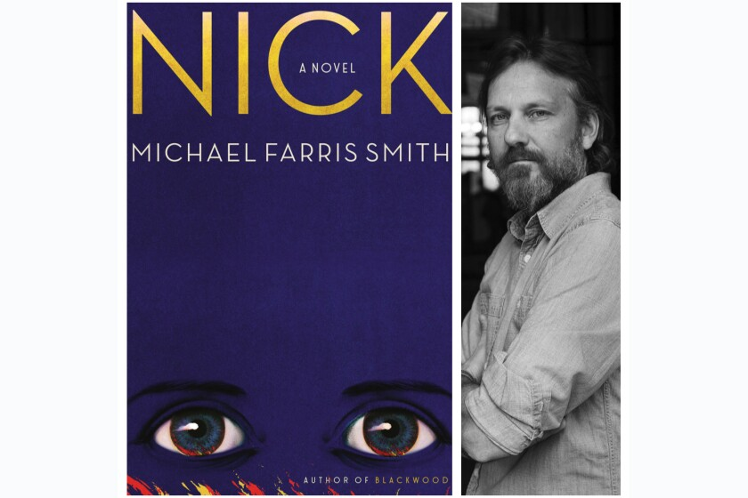 """Nick"" is Michael Farris Smith's new prequel to ""The Great Gatsby."""