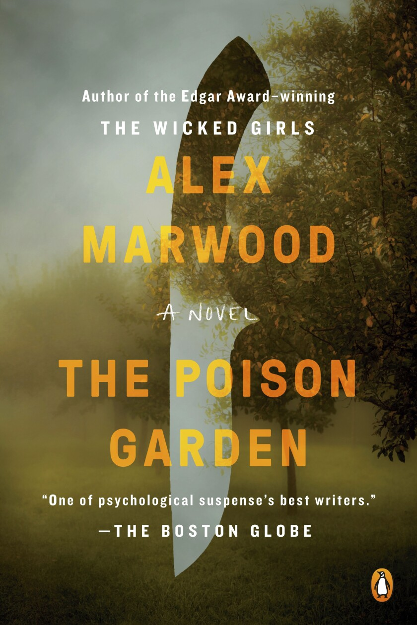 """This book cover image released by Penguin Books shows """"The Poison Garden,"""" a novel by Alex Marwood. (Penguin Books via AP)"""