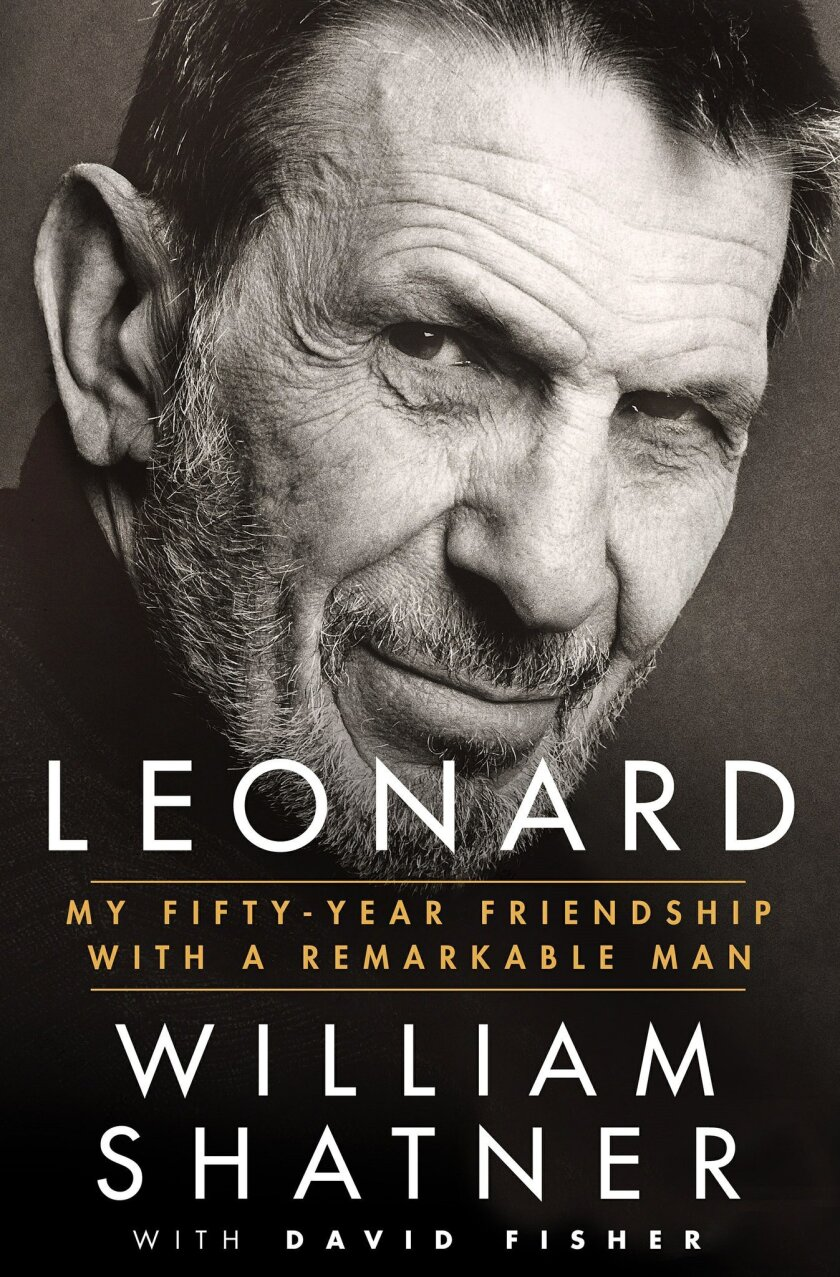 "This book cover image released by Thomas Dunne Books shows ""Leonard: My Fifty-Year Friendship with a Remarkable Man,"" by William Shatner. (Thomas Dunne Books via AP)"