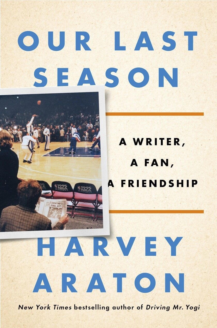 """This cover image released by Penguin Press shows """"Our Last Season: A Writer, a Fan, a Friendship"""" by Harvey Araton. (Penguin Press via AP)"""