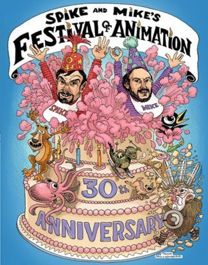 """Artist Tony Millionaire created this artwork for the 30th anniversary of """"Spike & Mike's Festival of Animation"""" in 2013. The festival has extended its run by adding screenings: Saturday, March 30 at 7 p.m. and 9:15 p.m. Three additional 7:30 p.m. shows have been added:"""