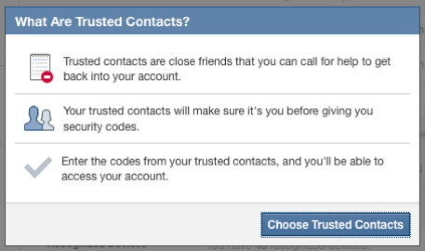 Trusted Contacts, a new Facebook feature, lets users choose up to five friends who can help them regain access to their accounts if they get locked out.