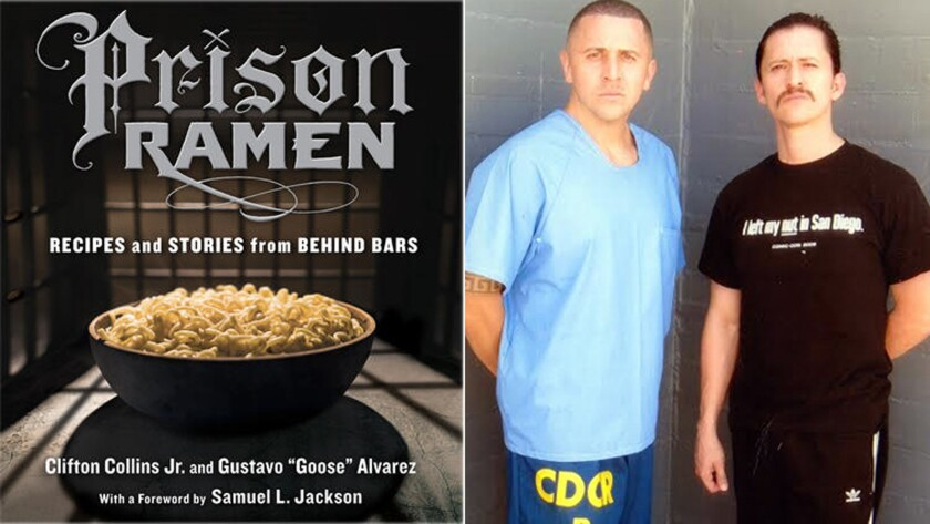 """From left, the book jacket for """"Prison Ramen"""" and the book's co-authors Gustavo """"Goose"""" Alvarez and actor Clifton Collins Jr."""