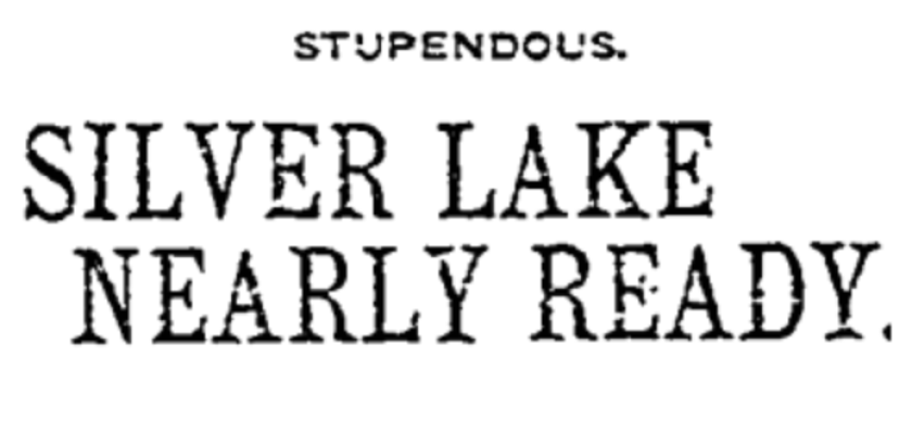 A headline from the Nov. 25, 1907, Los Angeles Times touts the creation of the Silver Lake reservoir.