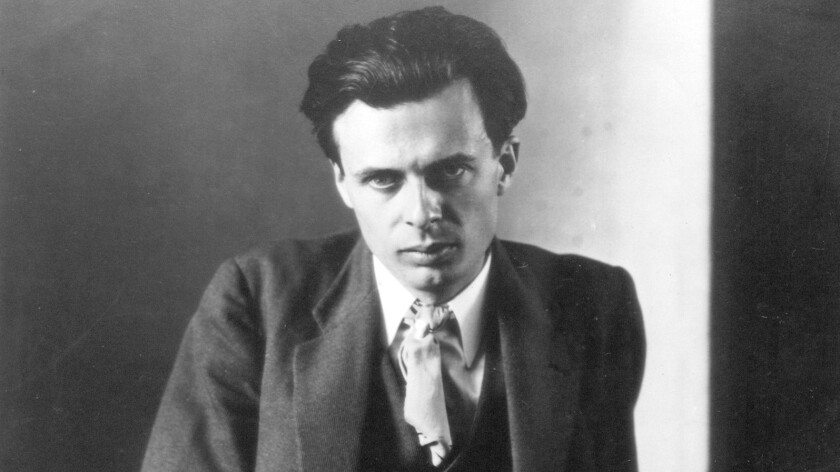 Happy birthday, Aldous Huxley! - Los Angeles Times