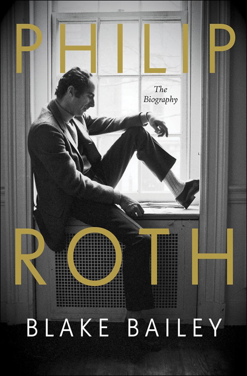 """La portada de """"Philip Roth: The Biography"""" de Blake Bailey"""