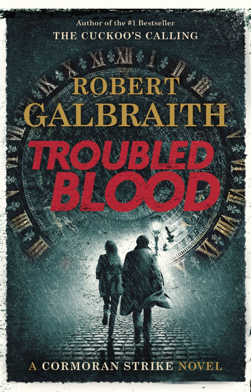 """Book review: J.K. Rowling's """"Troubled Blood"""" - Los Angeles Times"""