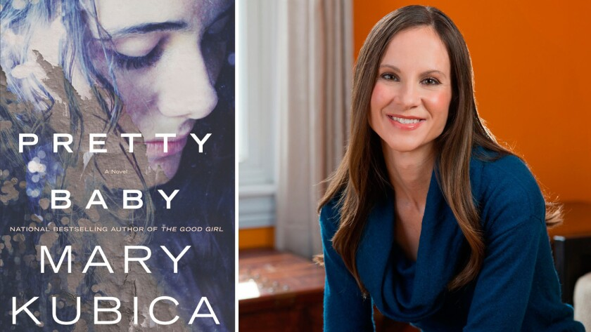 """""""Pretty Baby"""" and author Mary Kubica."""