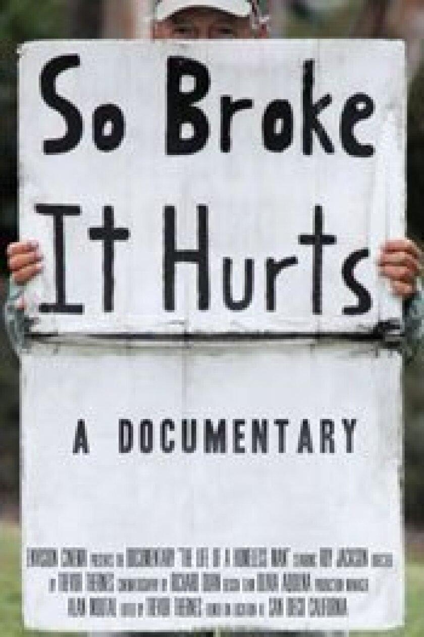 So Broke it Hurts Documentary