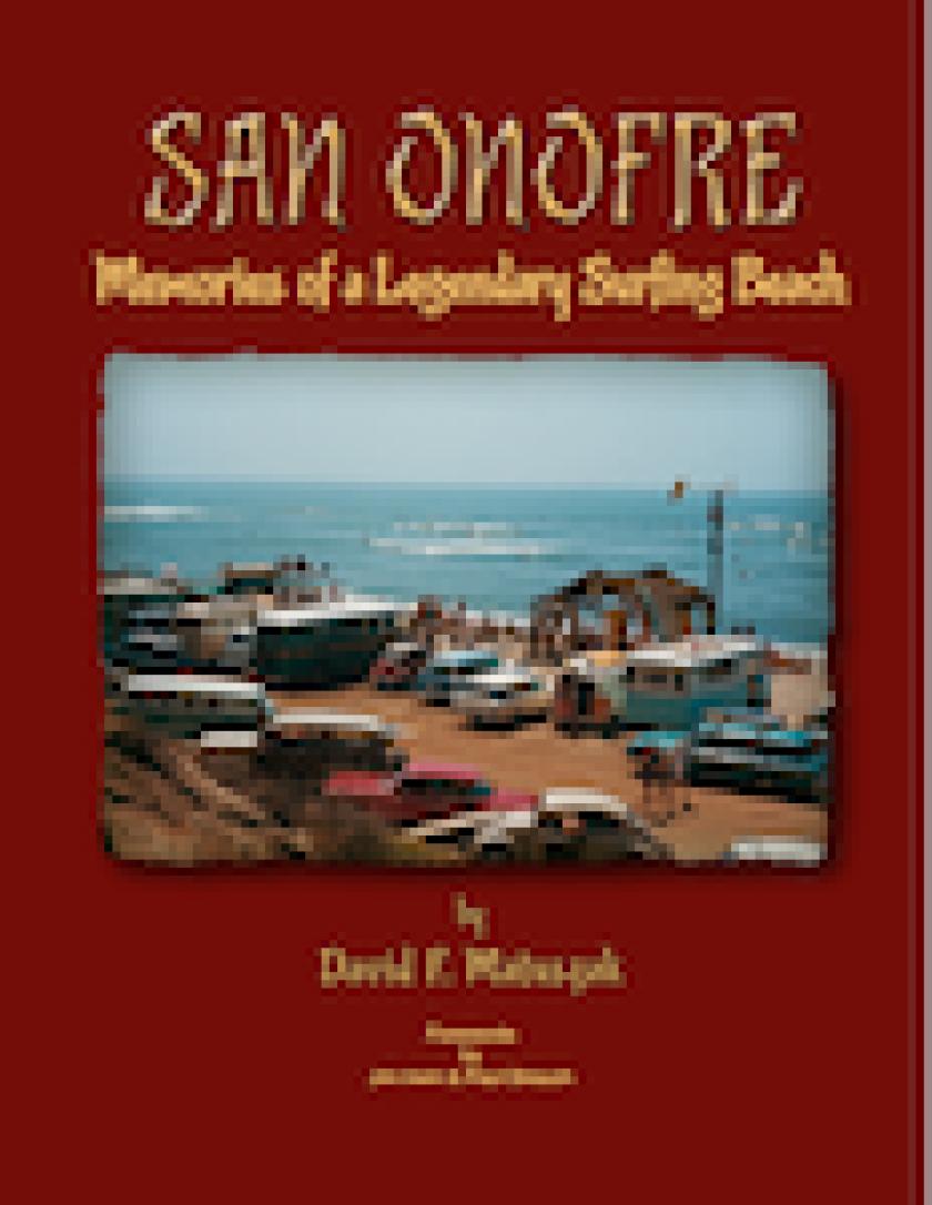 """San Onofre: Memories of a legendary surf beach,"""