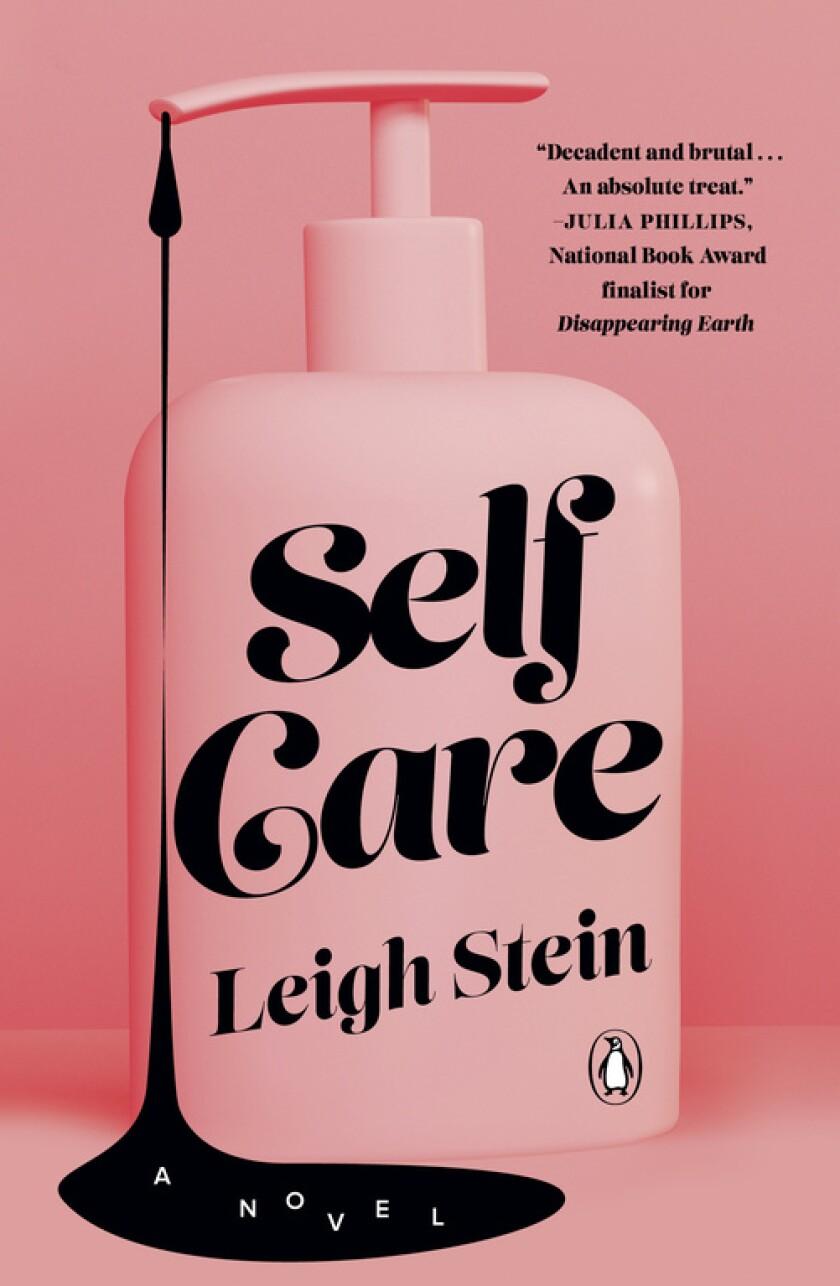"""Leigh Stein's book """"Self Care."""""""