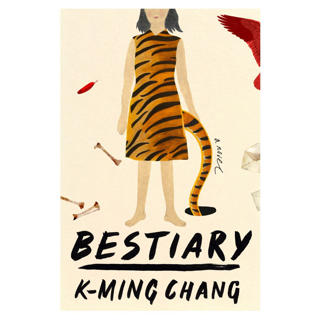 """Jacket cover for """"Bestiary,"""" by K-Ming Chang."""