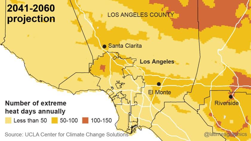 More than 50 days of extreme heat a year could be the norm in the San Fernando and San Gabriel valleys.