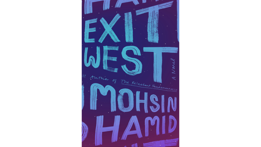 """""""Exit West"""" by Mohsin Hamid"""