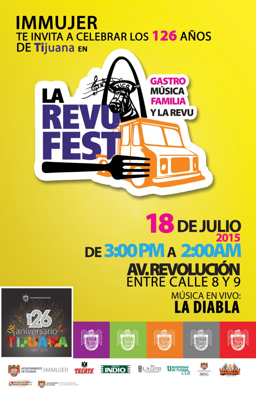 """La ciudad de Tijuana celebra su aniversario 126 con un evento llamado """"La Revu Fest"""", donde se podrá apreciar la exquisita gastronomía de la ciudad."""