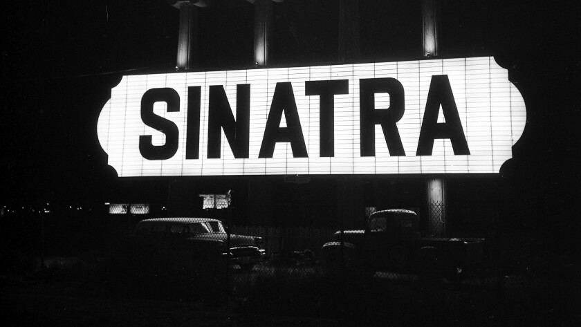 """One word on the marquee, """"Sinatra,"""" said it all prior to a November 1968 performance by Ol' Blue Eyes."""