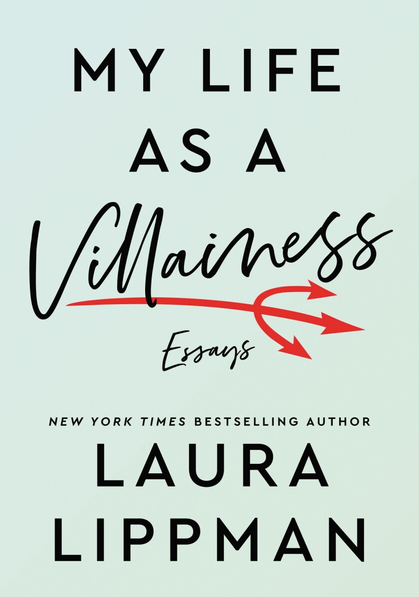 "A book jacket for ""My Life as a Villainess,"" by Laura Lippman."