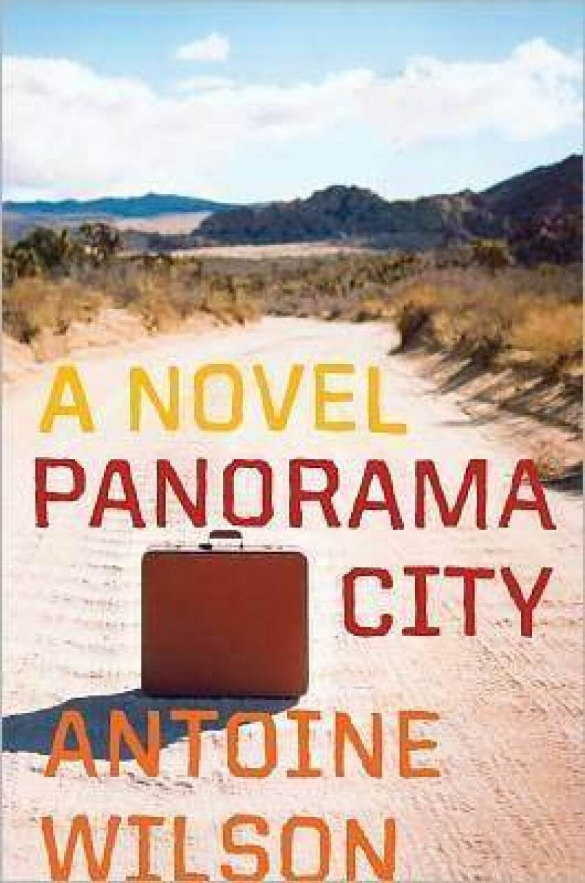 The cover of 'Panorama City' by author Antoine Wilson.