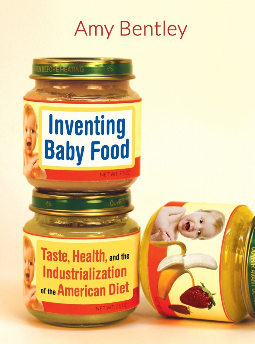 """This book cover image released by University of California Press shows, """"Inventing Baby Food: Taste, Health, and the Industrialization of the American Diet."""" (AP Photo/University of California Press)"""