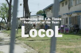 Announcing the L.A. Times Restaurant of the Year: Locol