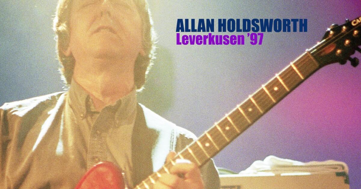 "Allan Holdsworth, a guitar hero for guitar heroes, shines anew on posthumous live album, ""Leverkusen '97"""