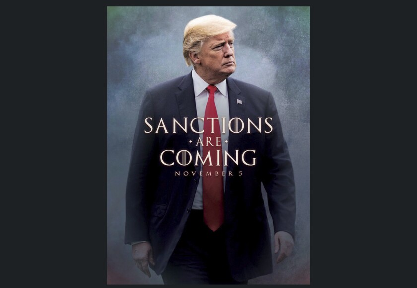 This image taken from the Twitter account of President Trump shows what looks like a movie-style poster that takes creative inspiration from the TV series Game of Thrones to announce the re-imposition of sanctions against Iran.