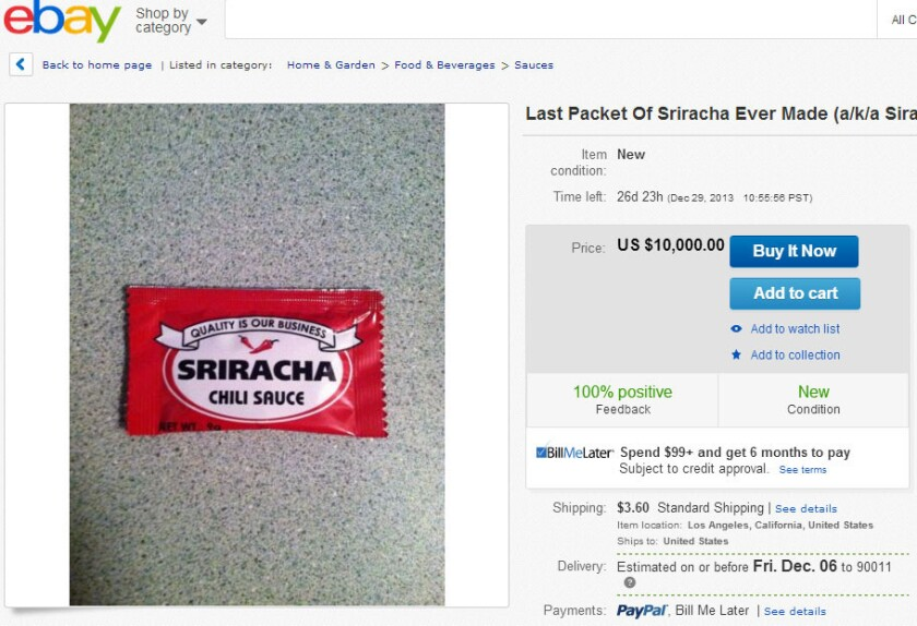 A packet of Sriracha hot sauce was listed on ebay for $10,000.