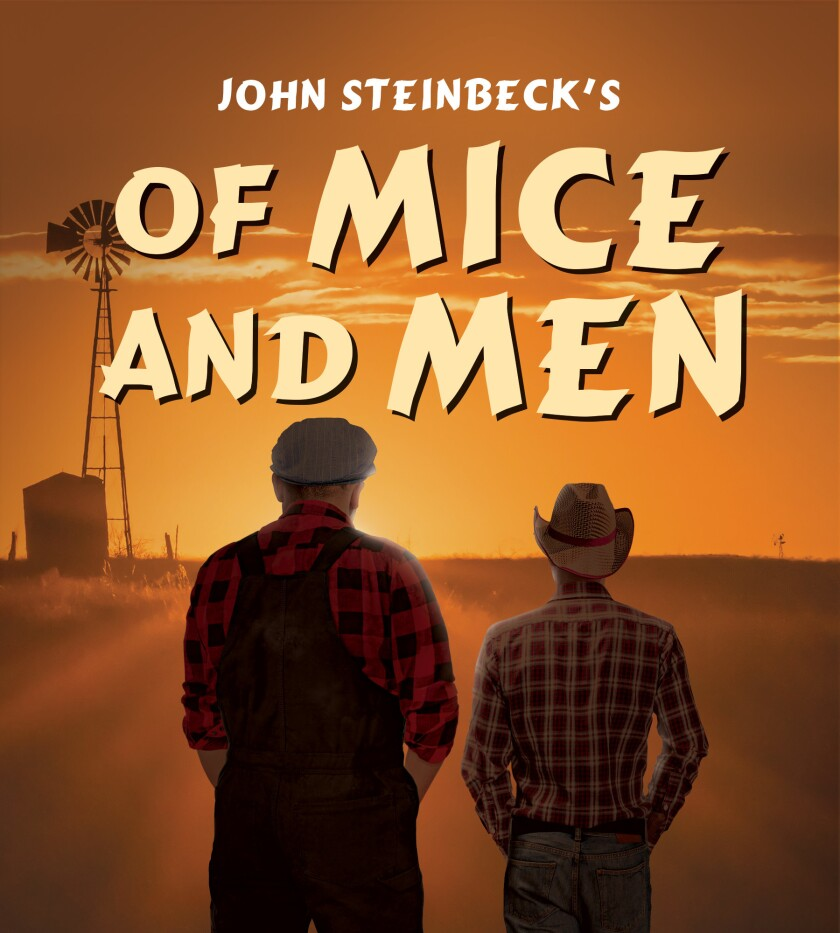 Of Mice and Men is coming to the North Coast Rep.