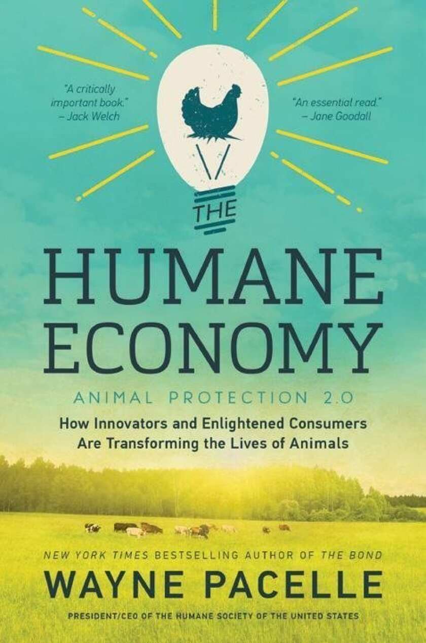 'The Humane Economy' by Wayne Pacelle