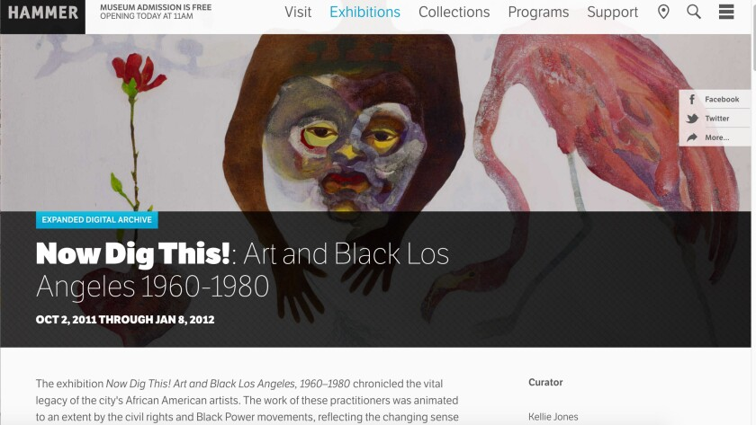 "The Hammer Museum website for its 2011 exhibition ""Now Dig This!"" features archival materials that can now be accessed online by anybody."