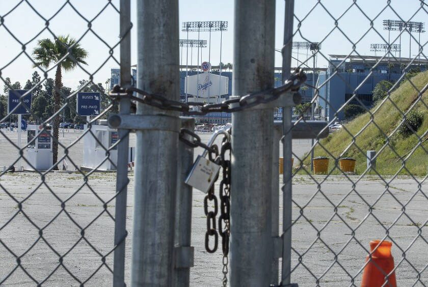 Dodger Stadium was locked up March 26, which would have been baseball's opening day.