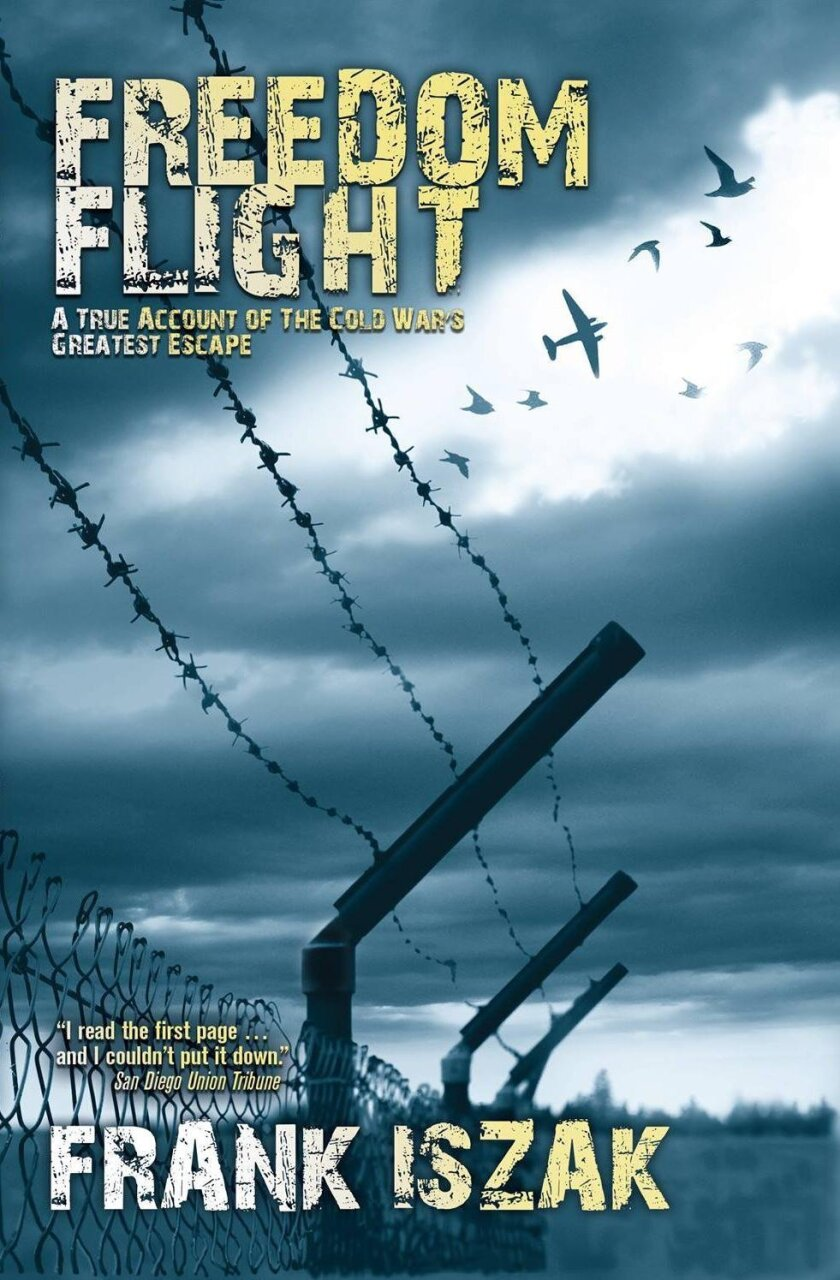 'Freedom Flight: A True Account of the Cold War's Greatest Escape' by Frank Iszak