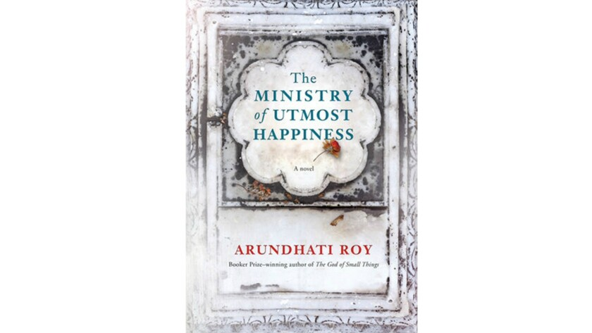 """Arundhati Roy's """"The Ministry of Utmost Happiness"""""""