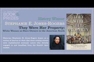 Los Angeles Times Book Prizes: Stephanie E. Jones-Rogers, History