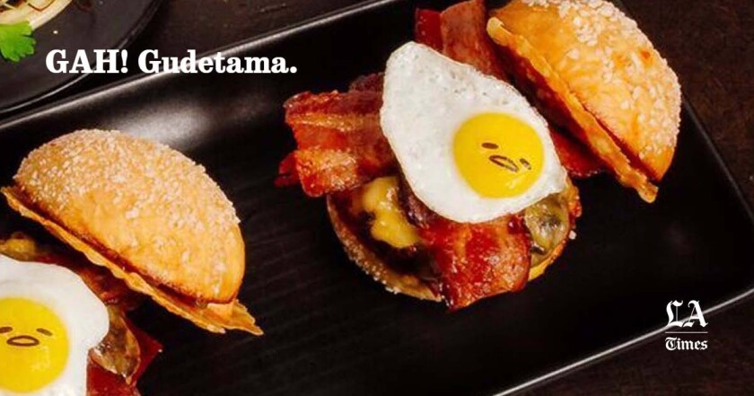 Plan Check Is Throwing A Gudetama Party And Hello Kitty Isn T Invited Los Angeles Times
