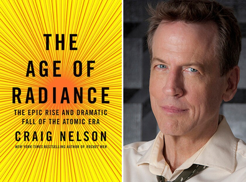 """The cover of """"The Age of Radiance"""" and author Craig Nelson."""