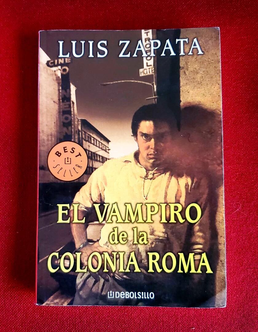 "A 2004 Debolsillo edition of Luis Zapata's novel, ""El vampiro of colonia Roma."""