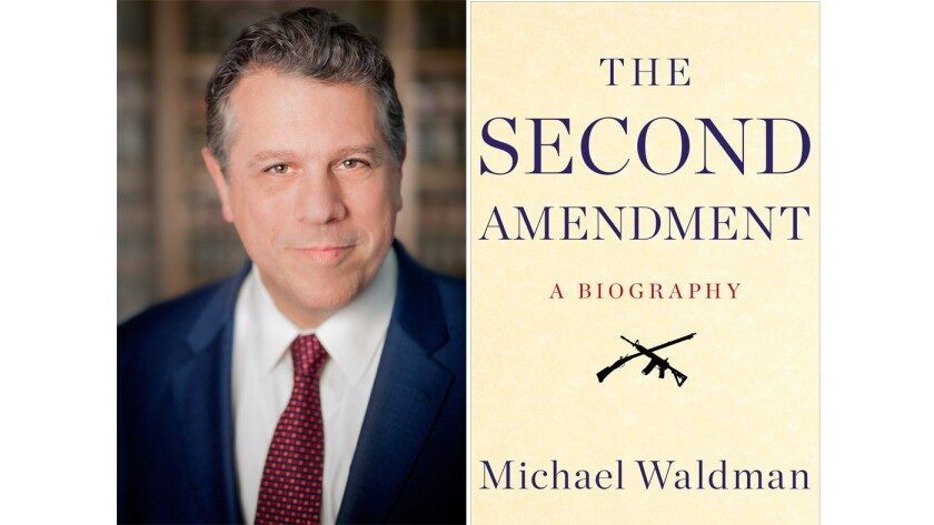 """Author Michael Waldman and the cover of his book, """"The Second Amendment."""""""