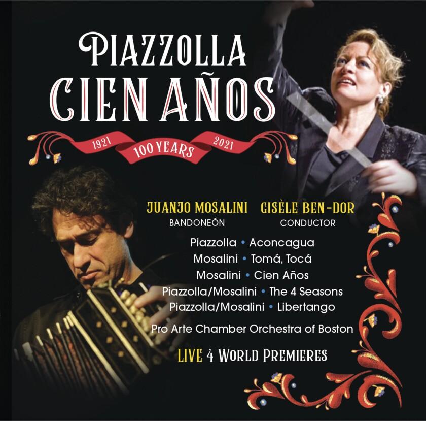"""En esta imagen difundida por Centaur Records, la portada del álbum """"Cien Años"""" de la directora uruguaya Gisèle Ben-Dor y el bandoneonista argentino Juanjo Mosalini. El álbum, que se lanza el jueves 5 de agosto de 2021, celebra el centenario de Astor Piazzolla. (Centaur Records vía AP)"""