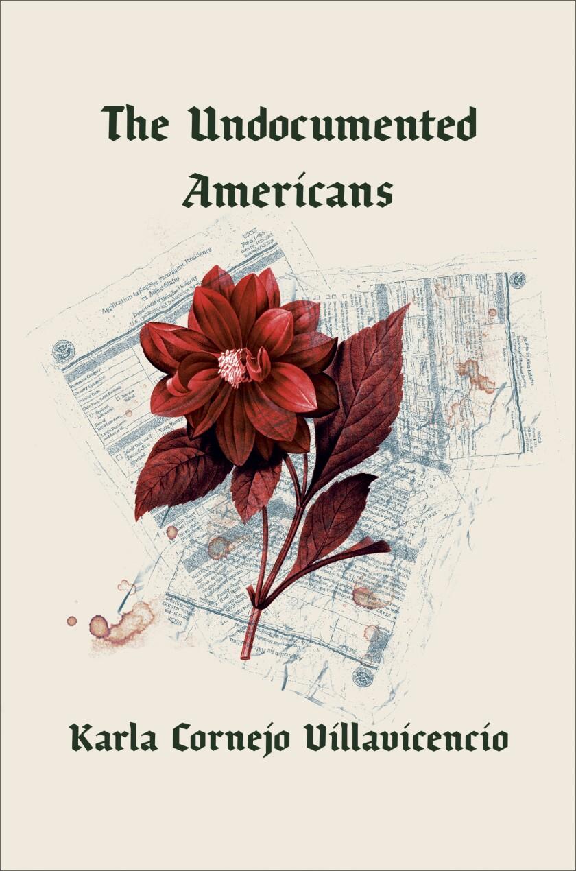 """""""The Undocumented Americans"""" by Karla Cornejo Villavicencio"""