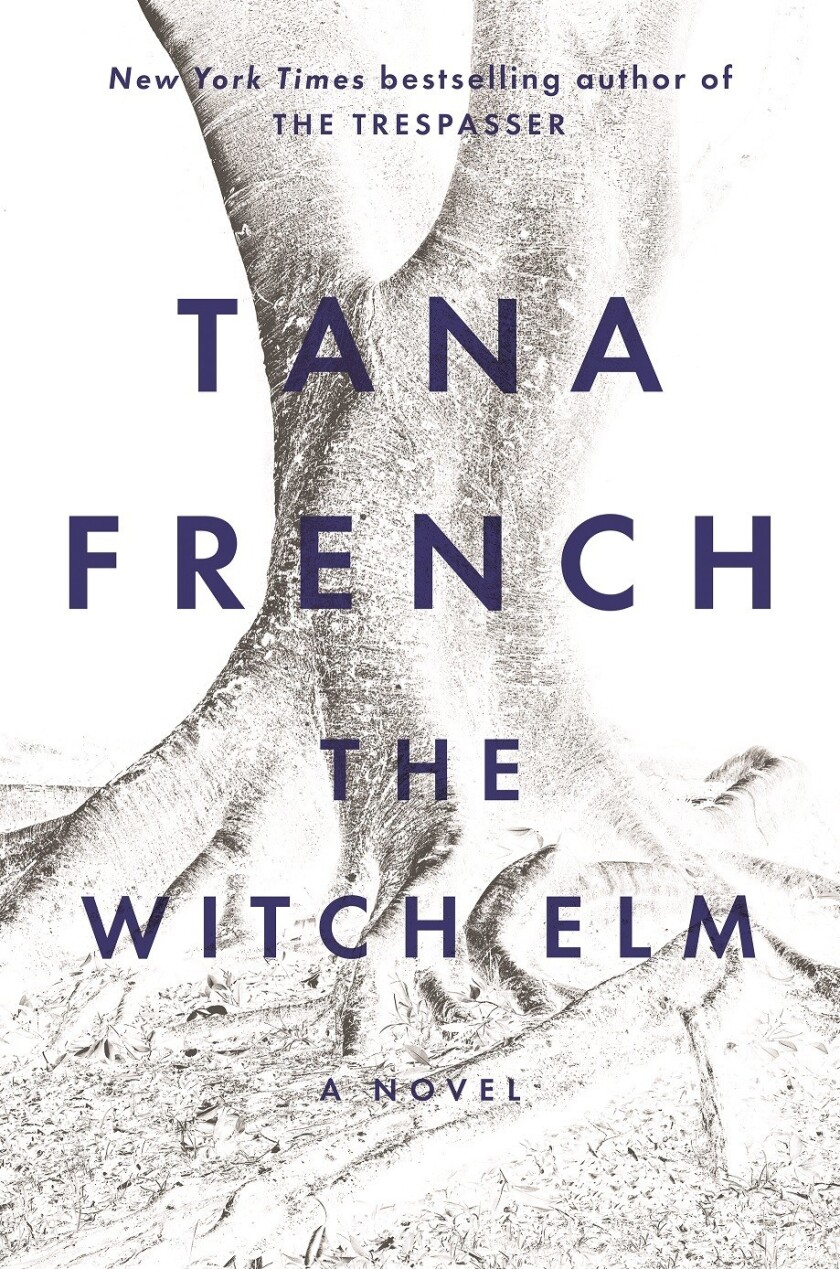 """Book jacket for """"The Witch Elm"""" by Tana French."""
