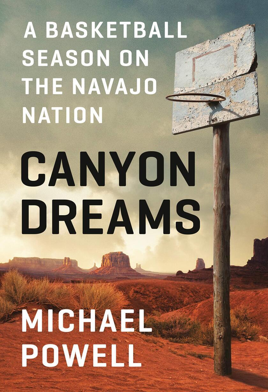 "Front cover of ""Canyon Dreams: A Basketball Season on The Navajo Nation."""