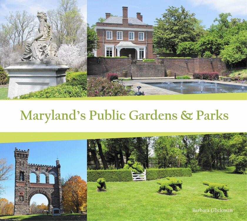 Take A Trip Through Maryland S Parks And Gardens Los Angeles Times