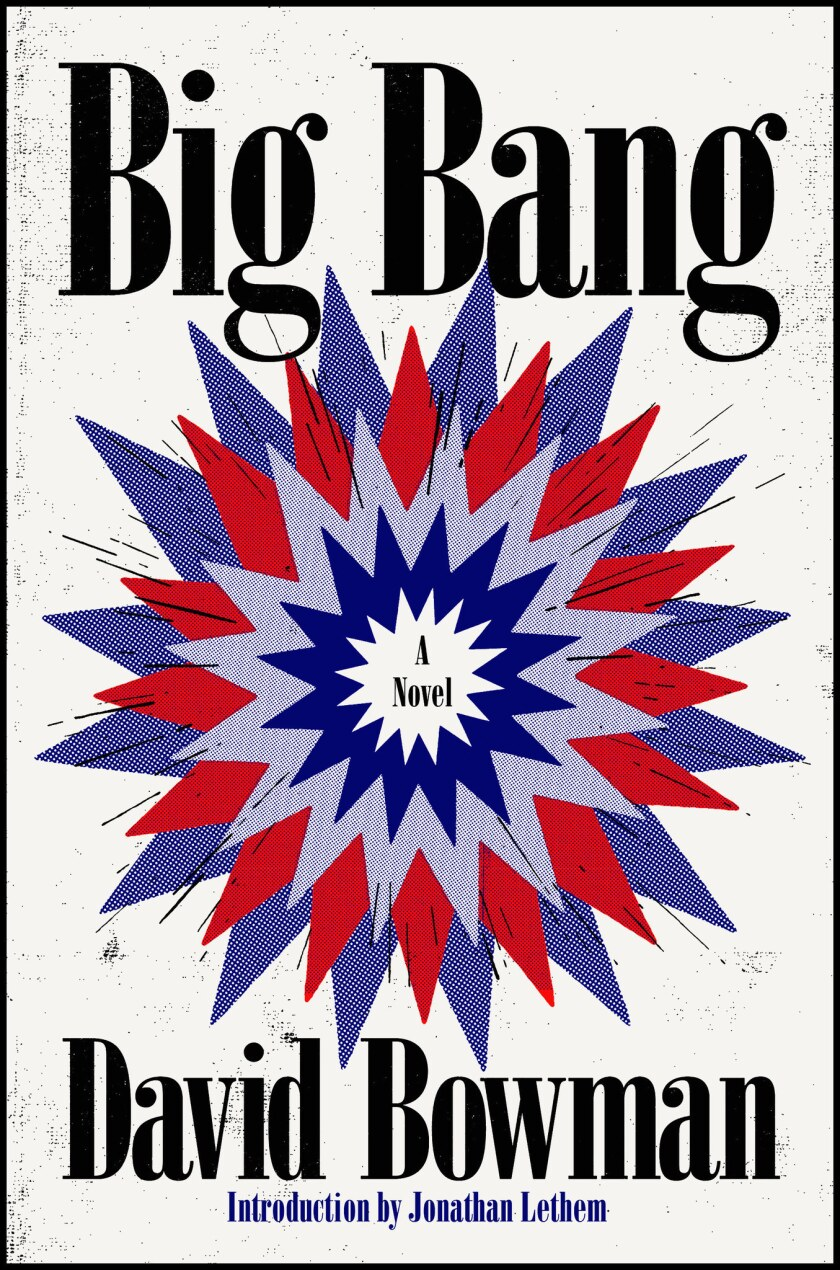"A book jacket for David Bowman's ""Big Bang."" Credit: Little, Brown"