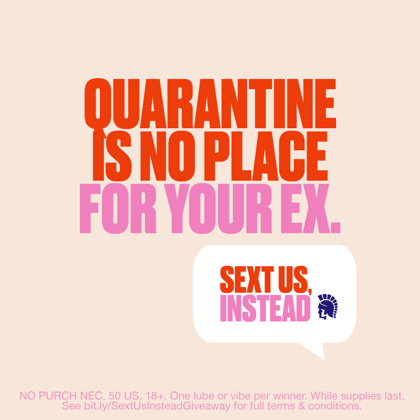An image from a Trojan Condoms campaign that aims to show that staying home can still be sexy.
