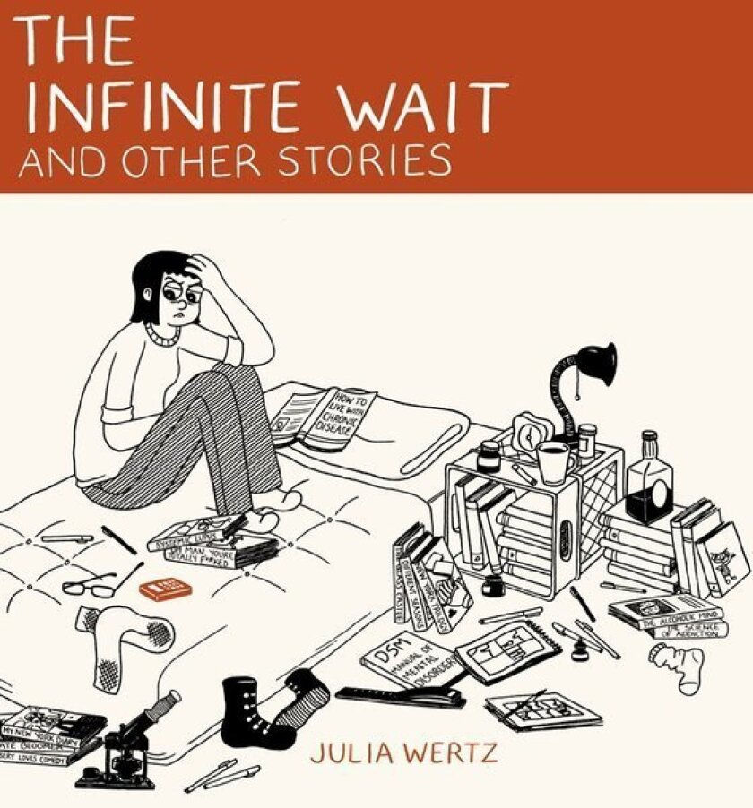 """In """"The Infinite Wait and Other Stories,"""" Julia Wertz tells three extended narratives."""