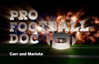 ProFootballDoc: Carr and Mariota