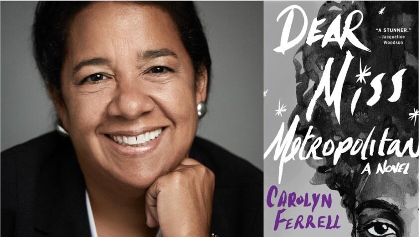 "Author Carolyn Ferrell and her new book, ""Dear Miss Metropolitan"""